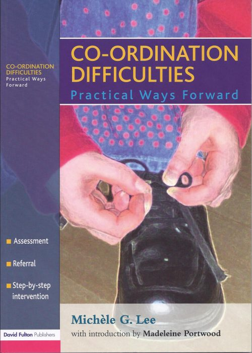 Co-ordination Difficulties, Practical Ways Forward by Michele G. Lee-0