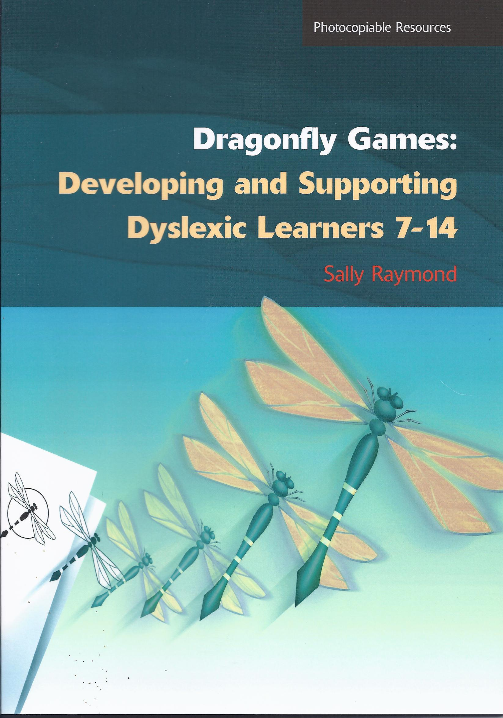 Dragonfly Games-Developing and Supporting Dyslexics 7 - 14-0