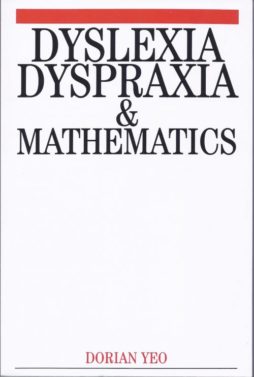 Dyslexia, Dyspraxia and Mathematics by Dorian Yeo-0