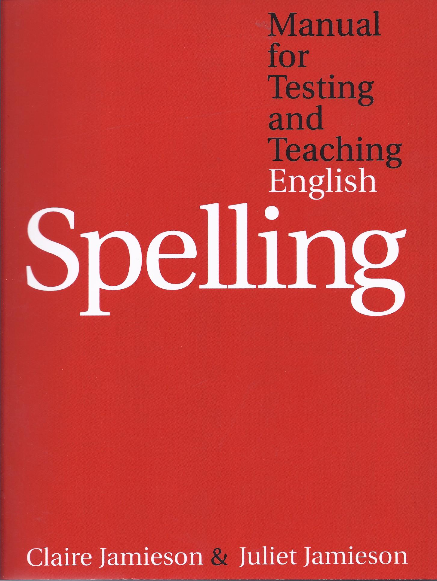 Testing and Teaching English Spelling-0