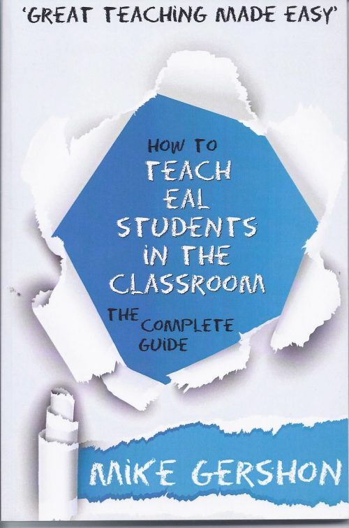 How to Teach EAL Students in the Classroom by Mike Gershon-0