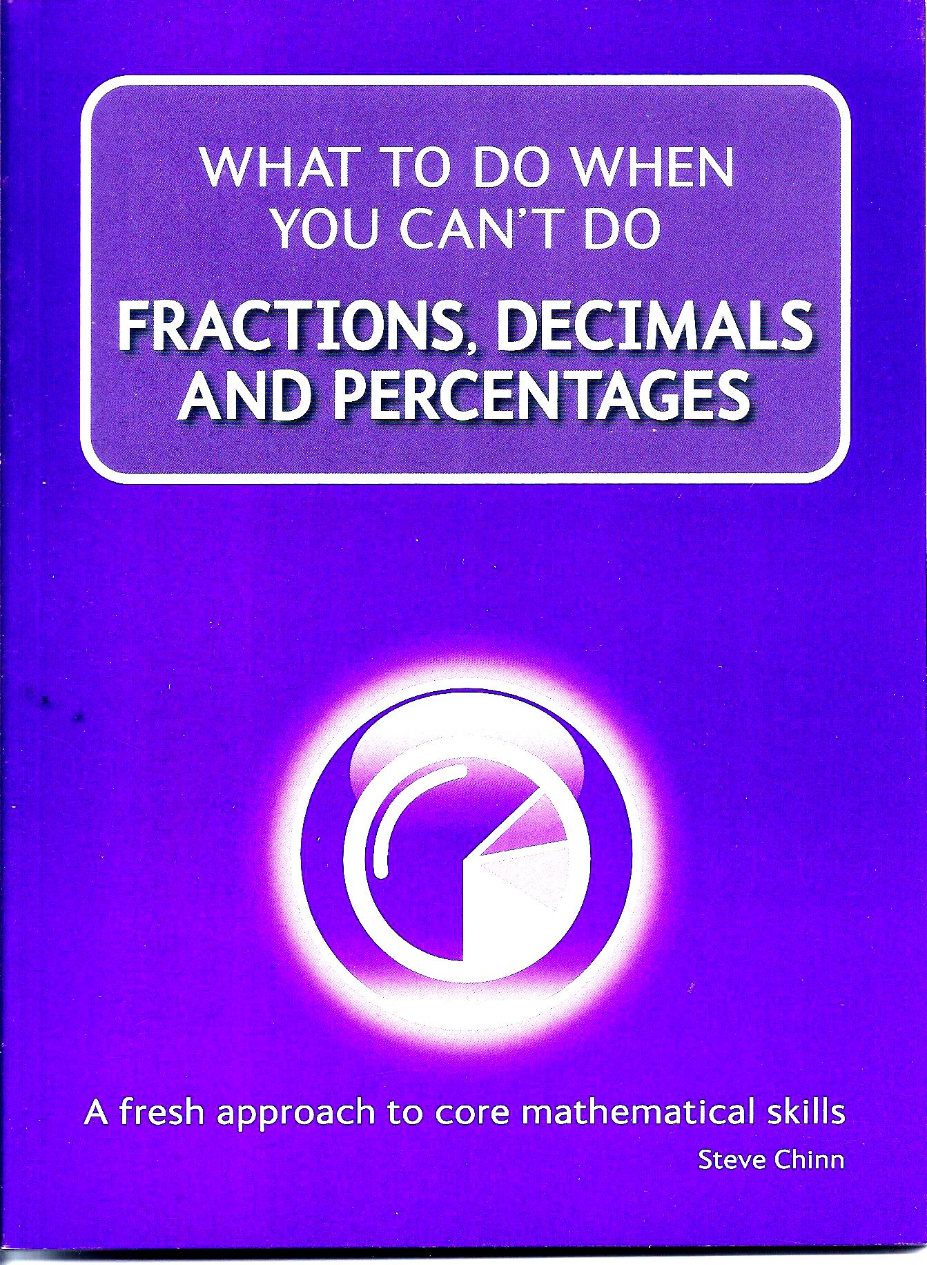 What to do when you can't do FRACTIONS, DECIMALS AND PERCENTAGES-0