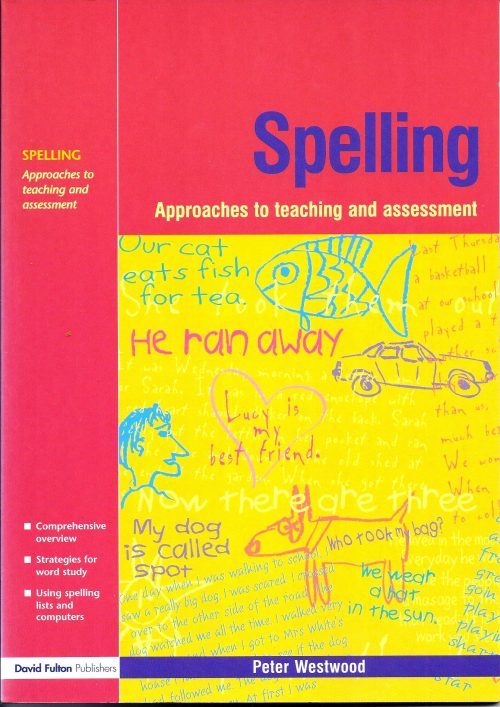 Spelling approaches to Teaching and Assessment-0